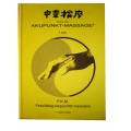 Willy Penzel - Akupunktúrás masszázs - F. K. M. Feszültség - kiegyenlítő masszázs 1. kötet