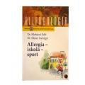 Dr. Mohácsi Edit - Dr. Mezei Györgyi - Allergia- Iskola - Sport