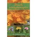 Bach virágterápia - Válogatott tanulmányok - Dr. Edward Bach