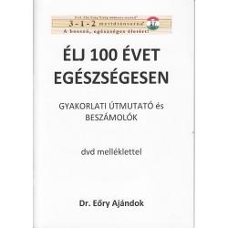 3-1-2 Meridiántorna - Élj 100 évet egészségesen - Gyakorlati útmutató és beszámolók dvd melléklettel