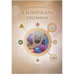 Sandra Sándor - A fizioterápia dilemmái