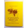 Temesvári Gabriella: A gyógyító méhecske