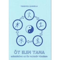 Temesvári Gabriella: Öt elem tana